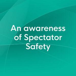 spectator safety