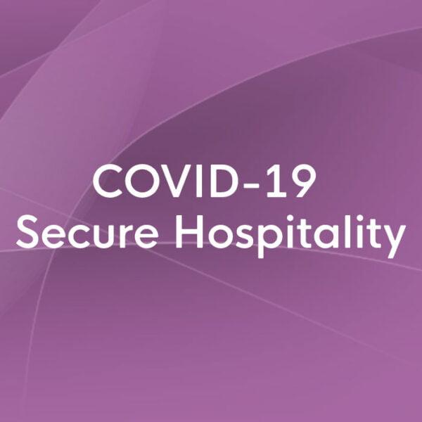COVID-19 secure hospitality