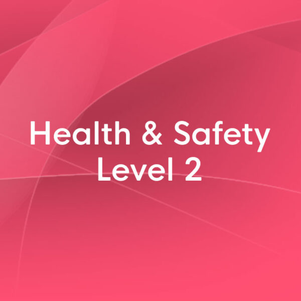 health and safety level 2