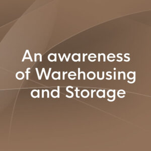 An Awareness of Warehousing and Storage