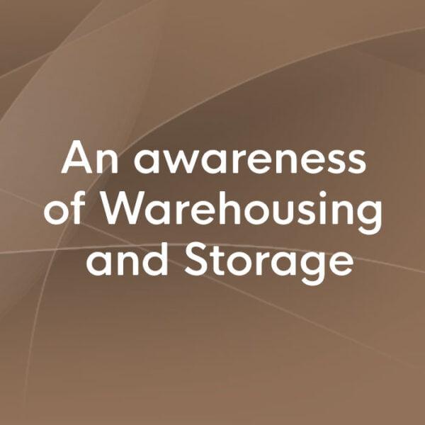 An Awareness of Warehousing and Storage